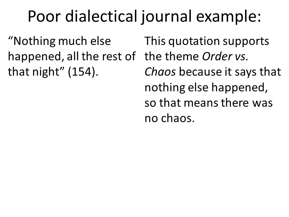 Poor dialectical journal example: