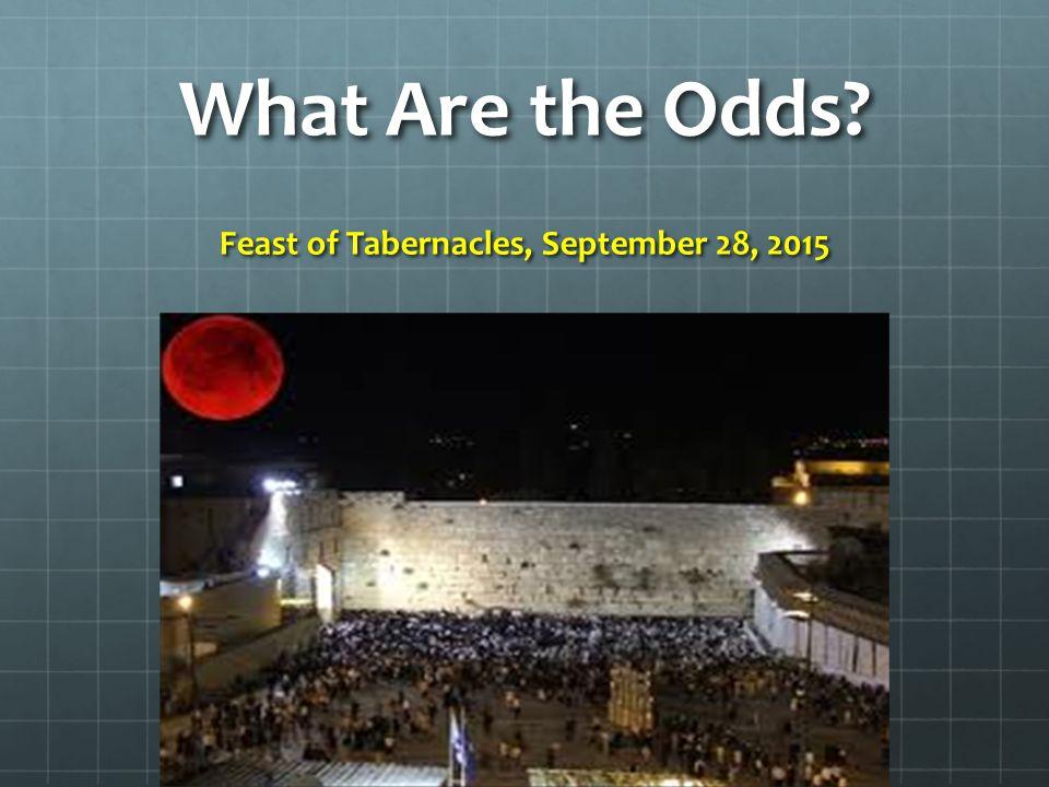 Feast of Tabernacles, September 28, 2015