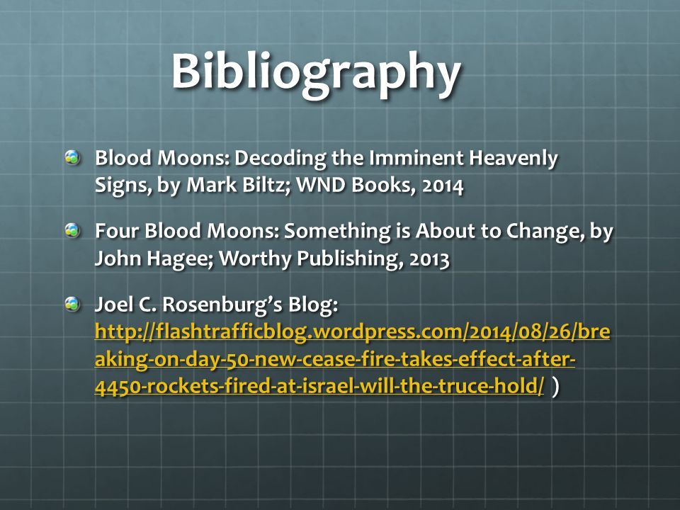 Bibliography Blood Moons: Decoding the Imminent Heavenly Signs, by Mark Biltz; WND Books, 2014.