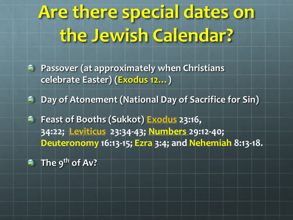 Are there special dates on the Jewish Calendar