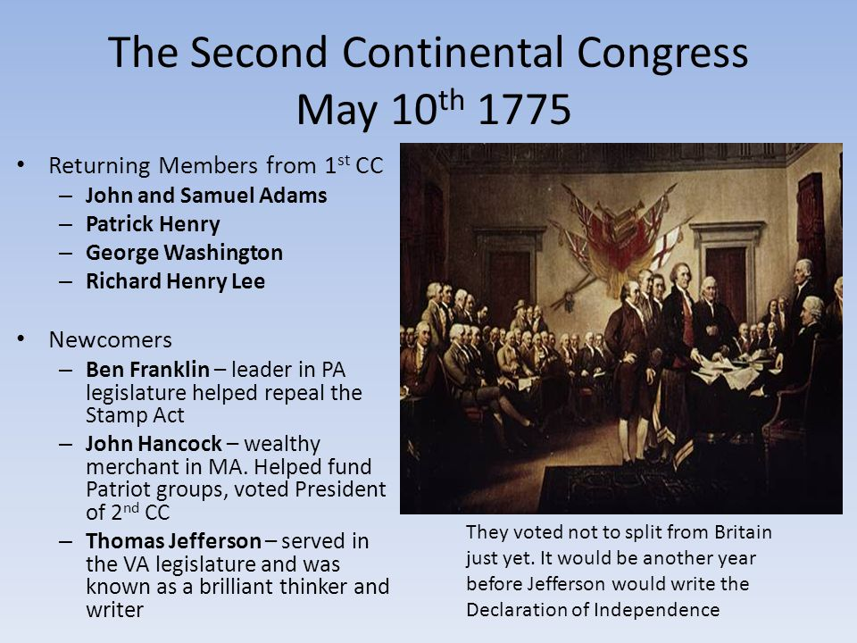 The Second Continental Congress May 10th 1775