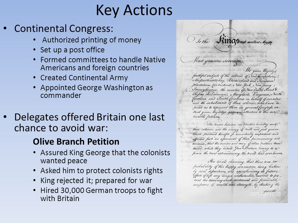Key Actions Continental Congress: