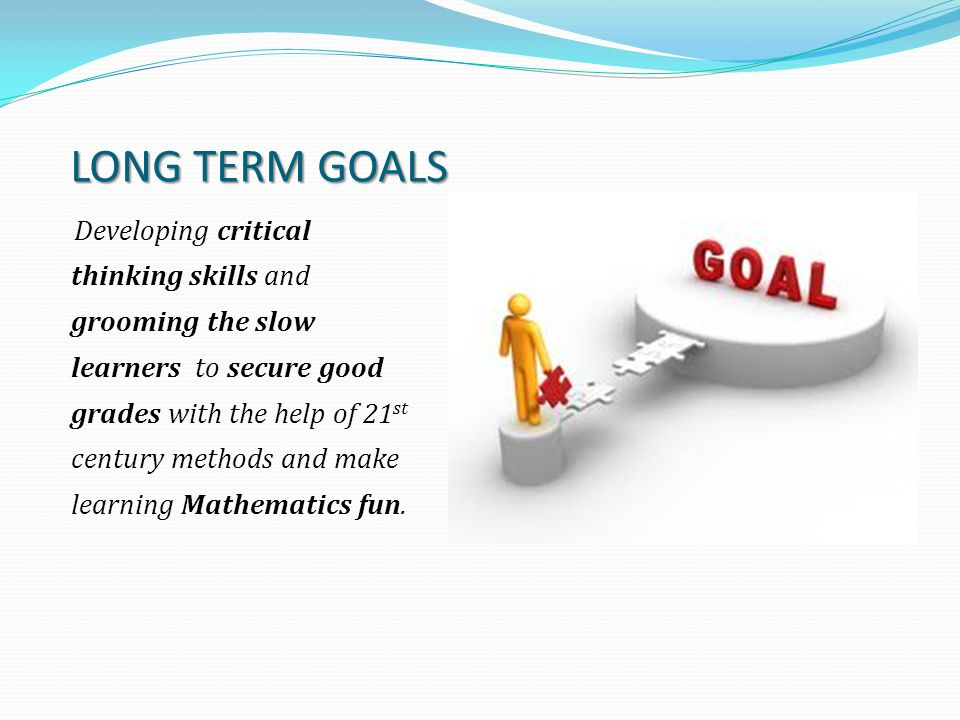 long term s goals Watch video unexpected financial issues can derail long-term savings goals sometimes the urgent expenses which pop up can last months, and sometimes they can take years.