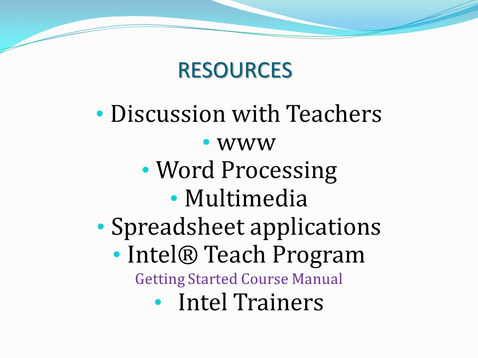 Discussion with Teachers www Word Processing Multimedia