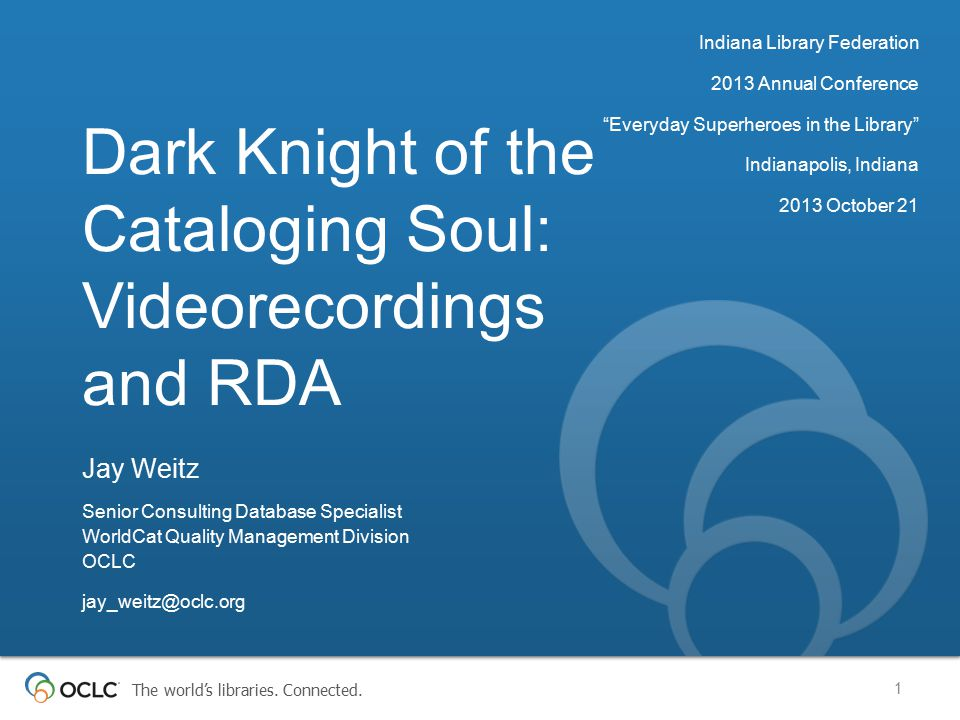 Dark Knight of the Cataloging Soul: Videorecordings and RDA