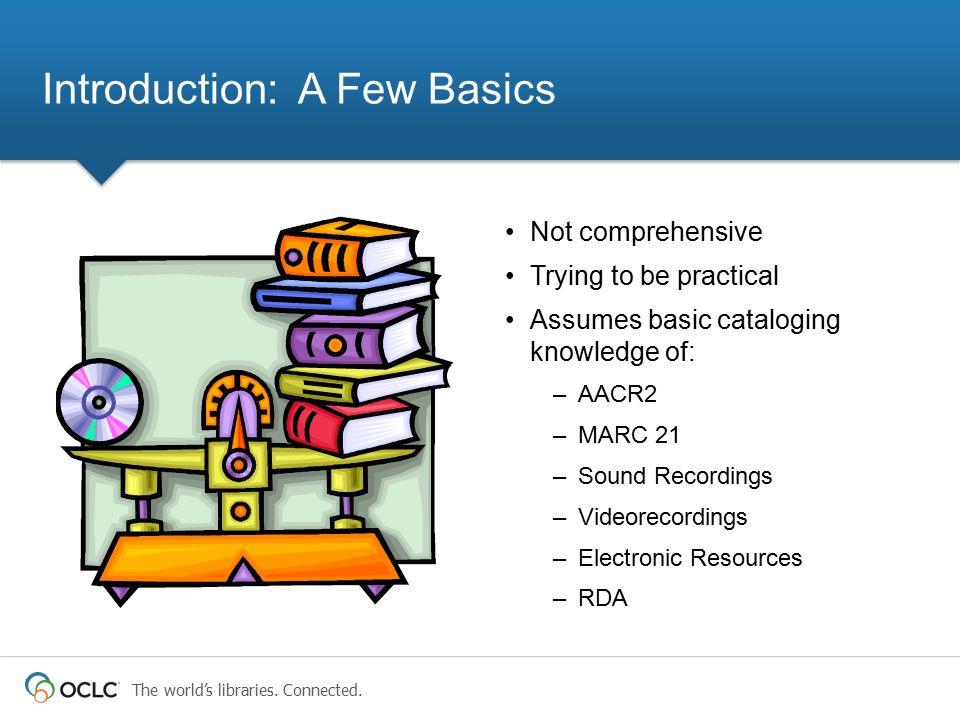 Introduction: A Few Basics
