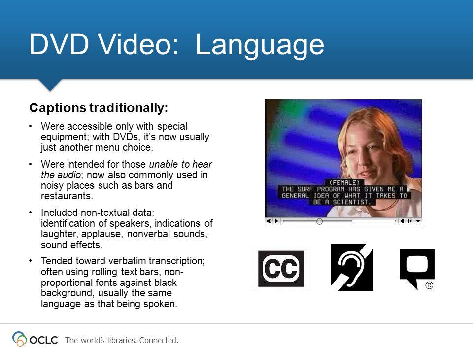 DVD Video: Language Captions traditionally: