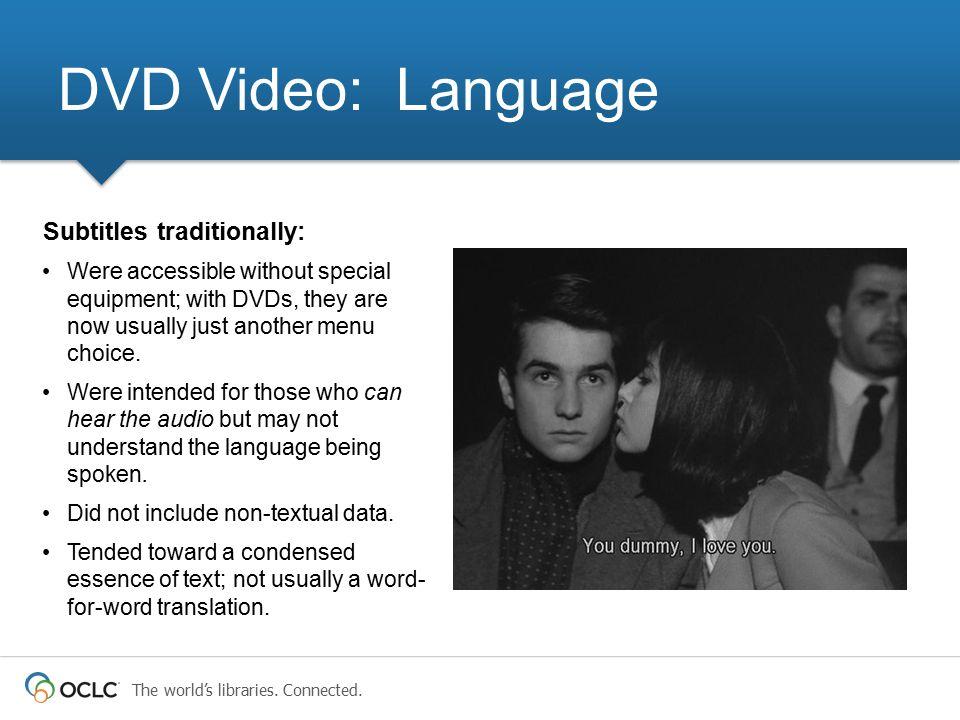 DVD Video: Language Subtitles traditionally: