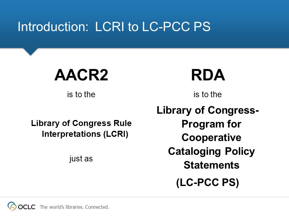 Introduction: LCRI to LC-PCC PS
