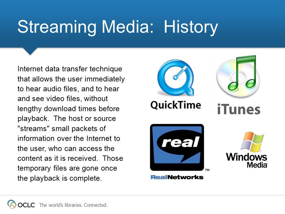 Streaming Media: History