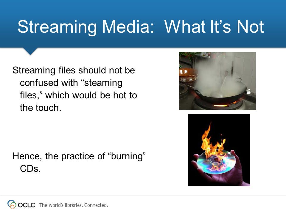Streaming Media: What It's Not