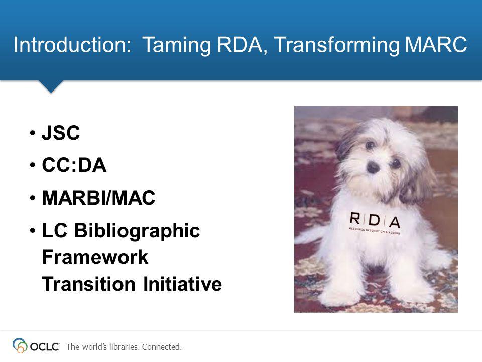 Introduction: Taming RDA, Transforming MARC