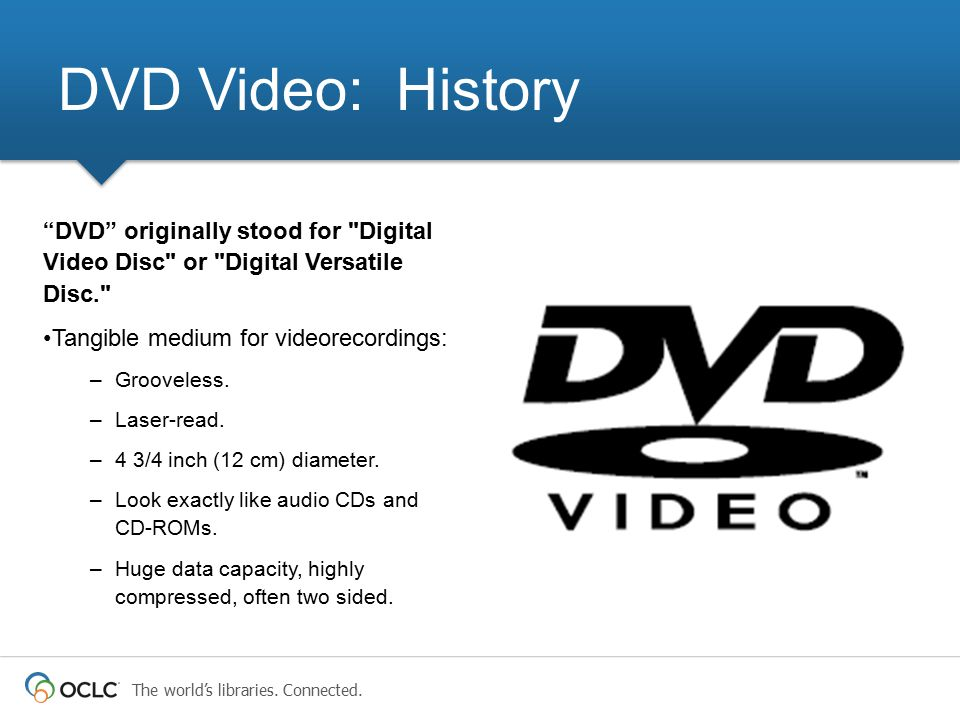 DVD Video: History Tangible medium for videorecordings: