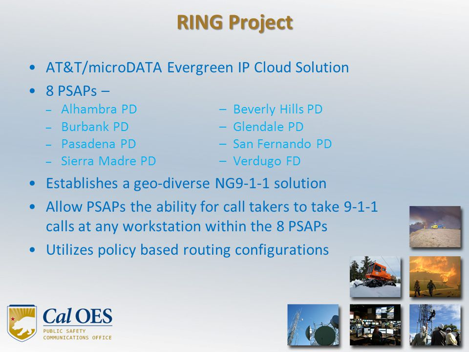 RING Project AT&T/microDATA Evergreen IP Cloud Solution 8 PSAPs –