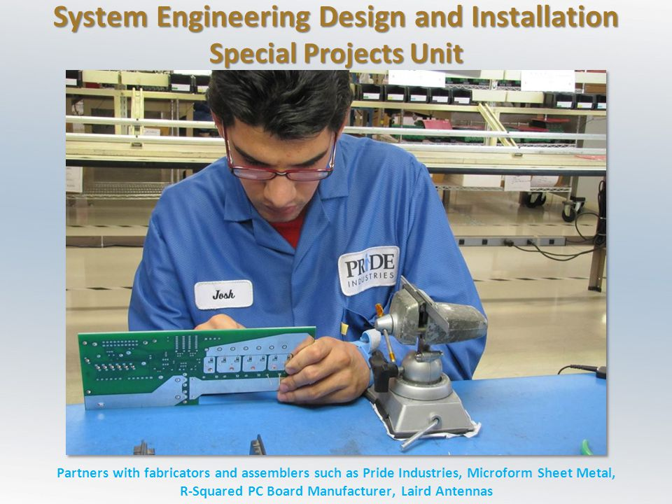 System Engineering Design and Installation Special Projects Unit