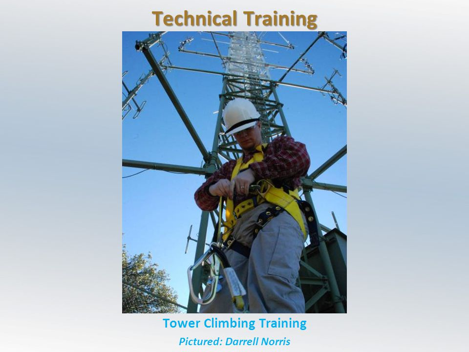 Tower Climbing Training Pictured: Darrell Norris