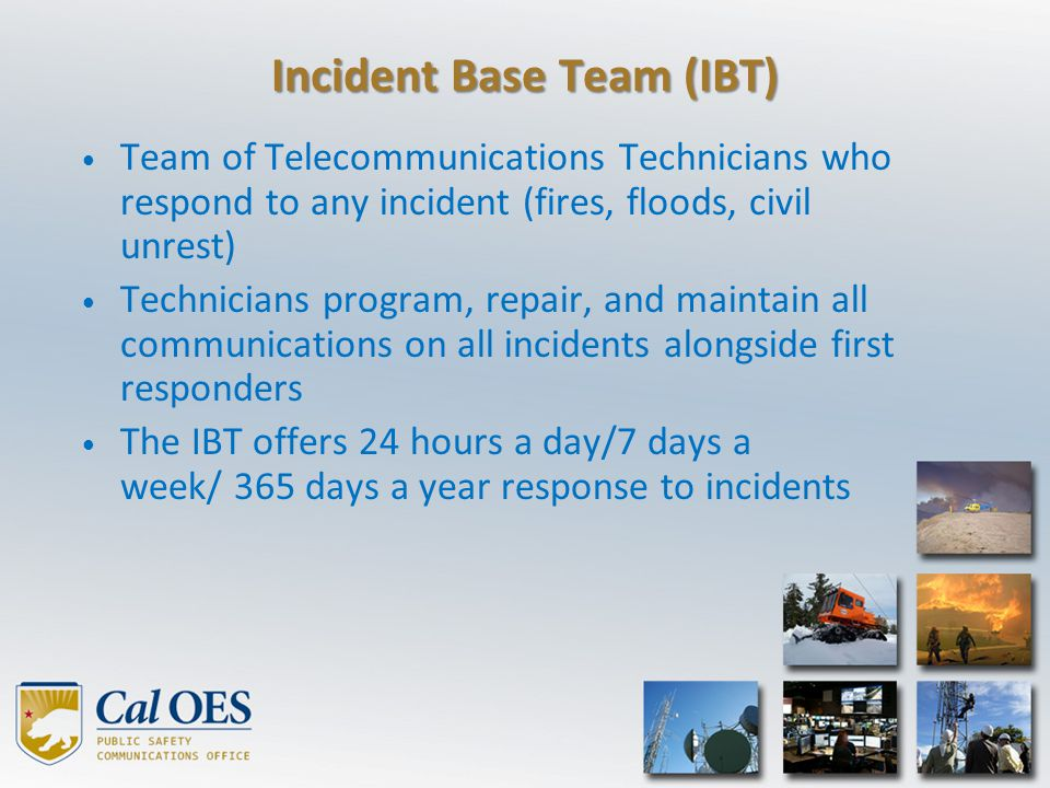 Incident Base Team (IBT)