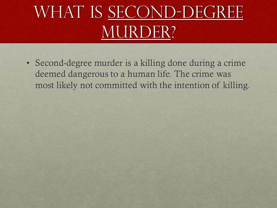 What is Second-degree murder