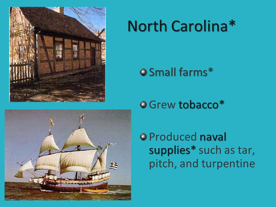 North Carolina* Small farms* Grew tobacco*