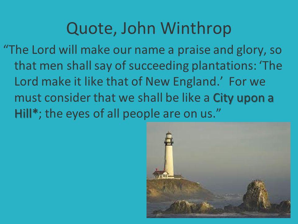 Quote, John Winthrop