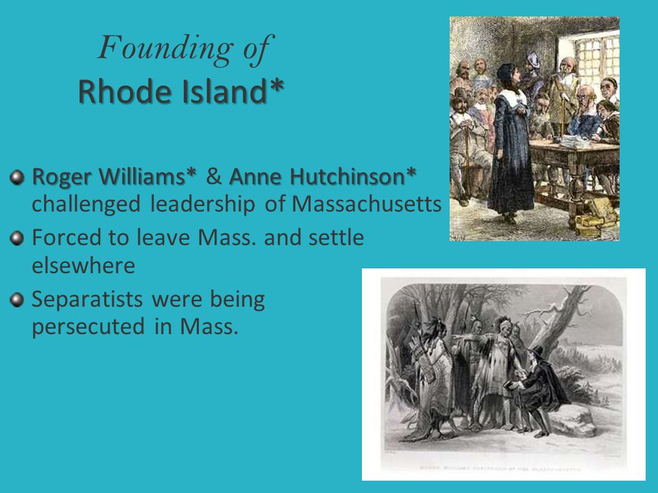 Founding of Rhode Island*