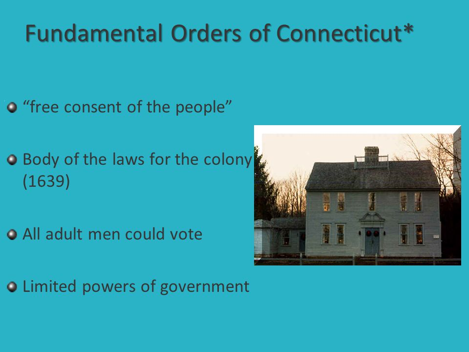 Fundamental Orders of Connecticut*