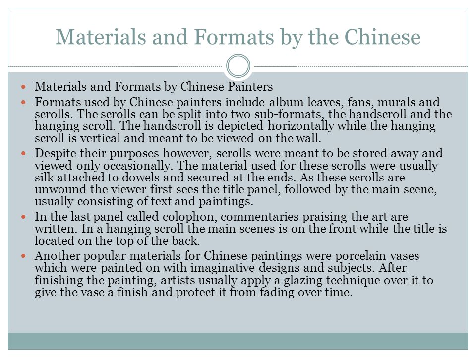 Materials and Formats by the Chinese