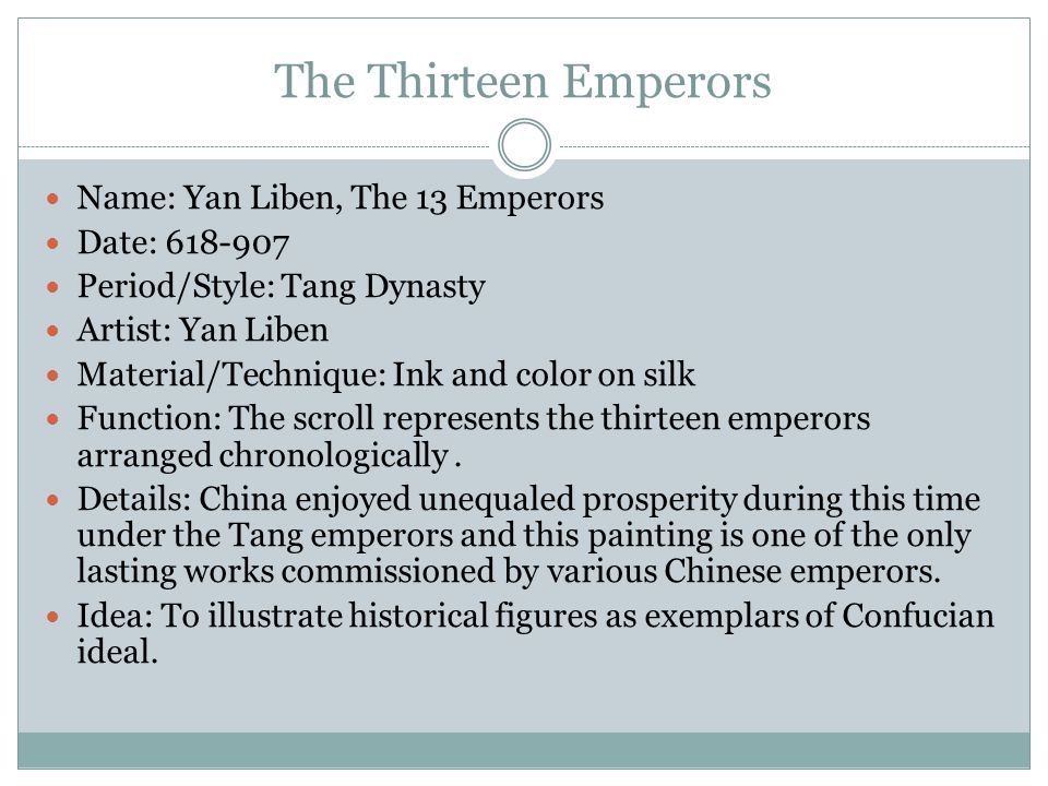 The Thirteen Emperors Name: Yan Liben, The 13 Emperors Date: 618-907