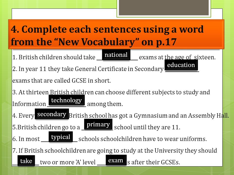 4. Complete each sentences using a word from the New Vocabulary on p