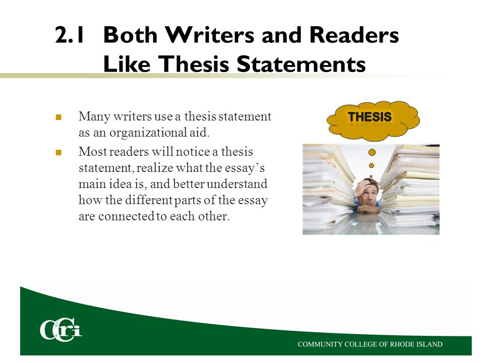 2.1 Both Writers and Readers Like Thesis Statements