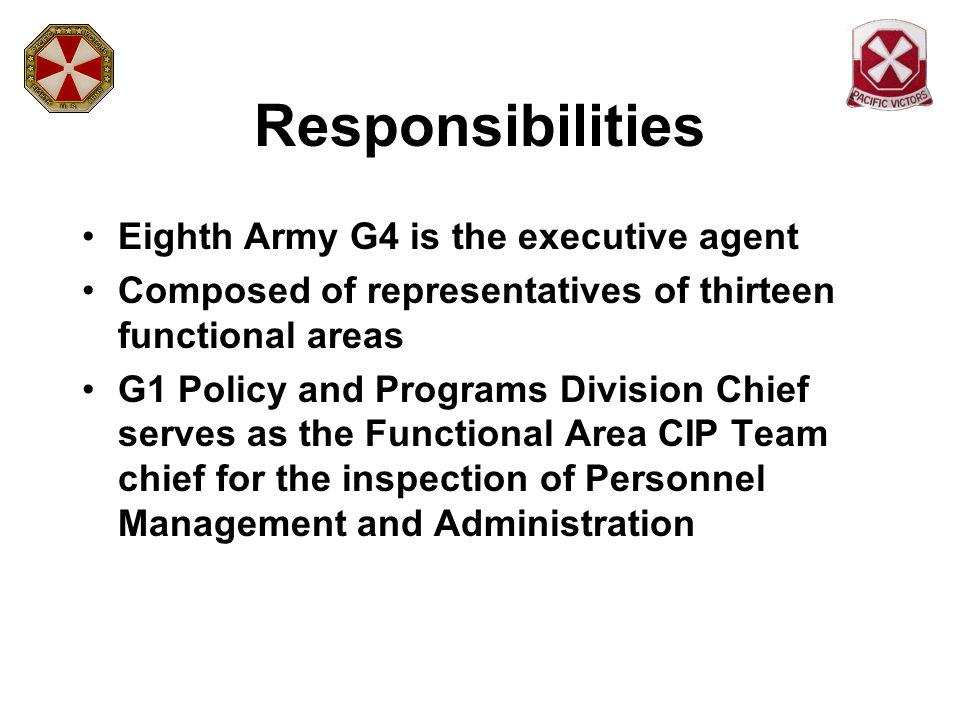 Responsibilities Eighth Army G4 is the executive agent