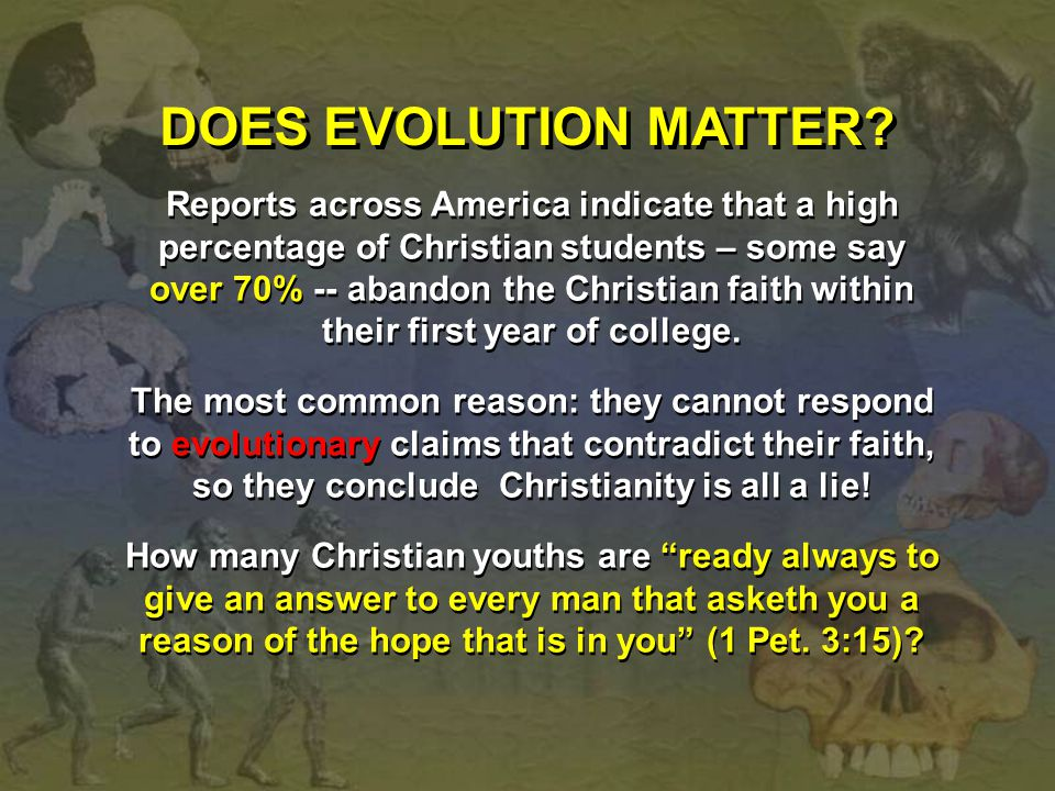 DOES EVOLUTION MATTER