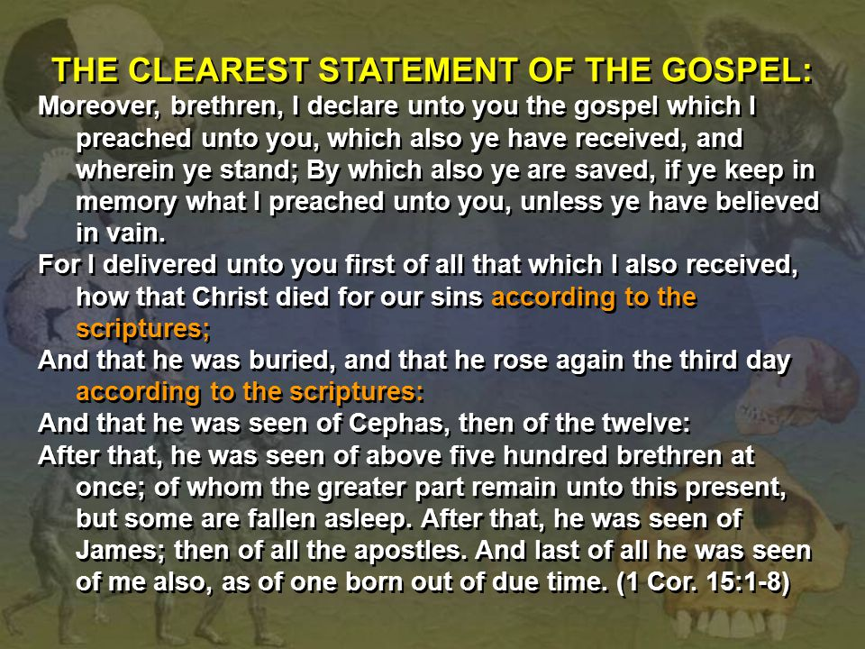 THE CLEAREST STATEMENT OF THE GOSPEL: