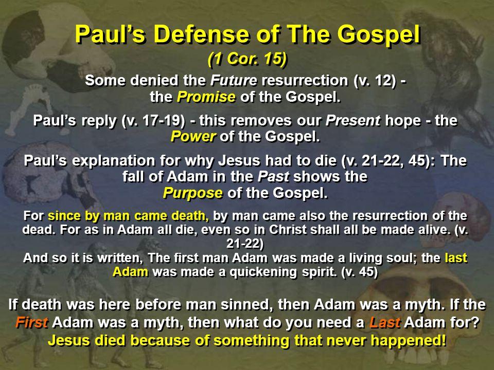 Paul's Defense of The Gospel