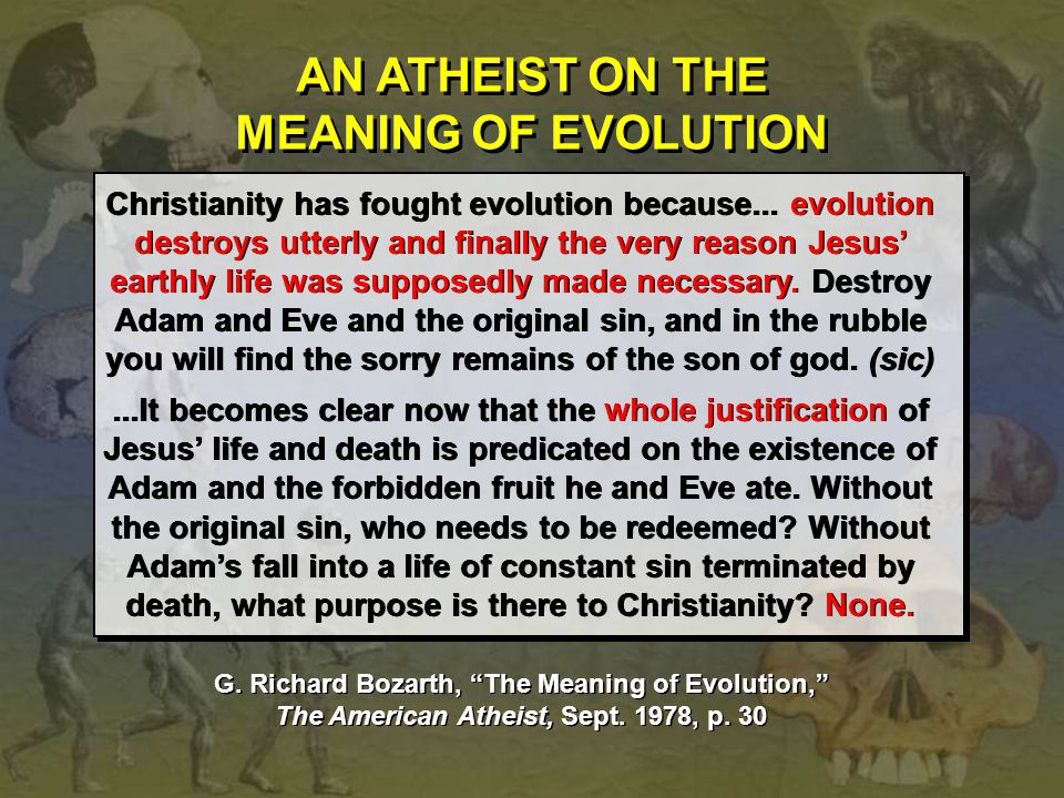 AN ATHEIST ON THE MEANING OF EVOLUTION