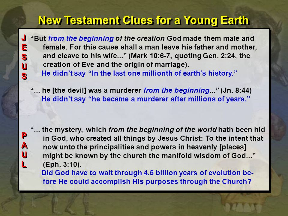 New Testament Clues for a Young Earth
