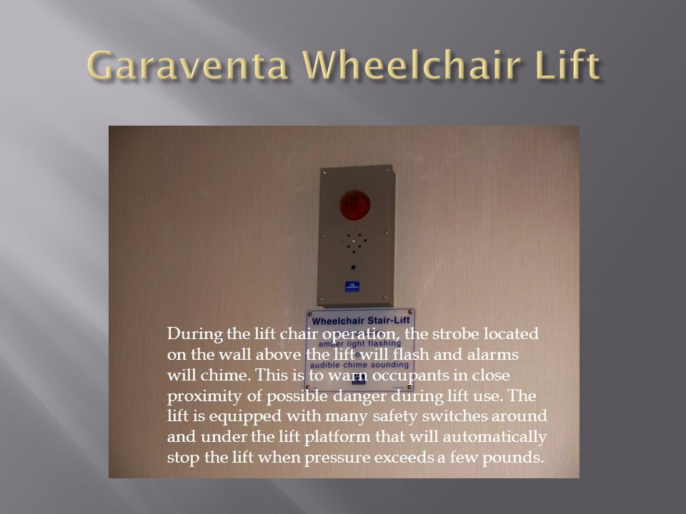 Garaventa Wheelchair Lift