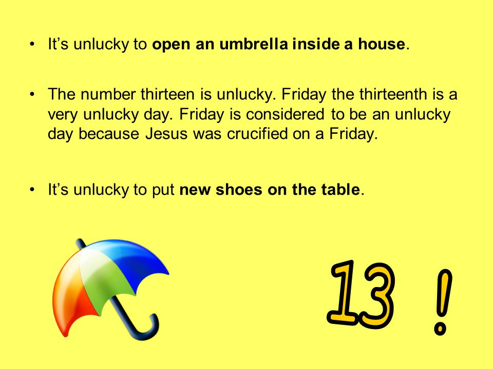 an unlucky day in my life Friday the 13th: lucky or unlucky friday the 13th is considered to be an unlucky day by some and lucky by others 1 it's unclear why it is feared.