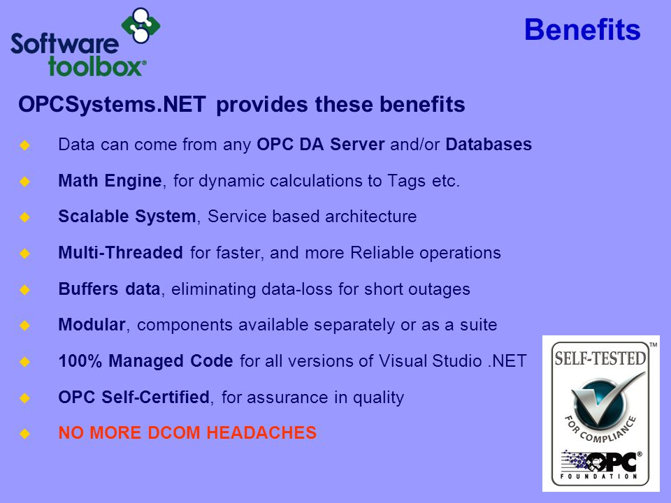 Benefits OPCSystems.NET provides these benefits