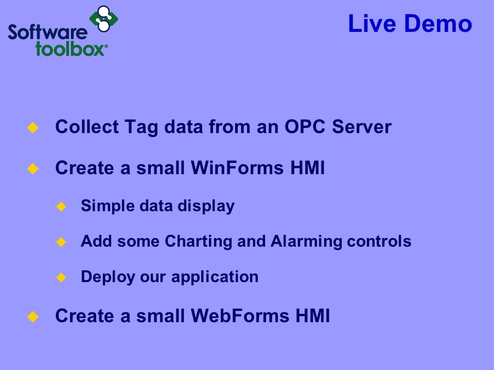 Live Demo Collect Tag data from an OPC Server