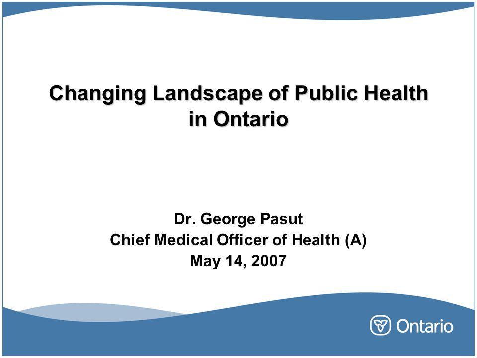 Changing Landscape of Public Health in Ontario