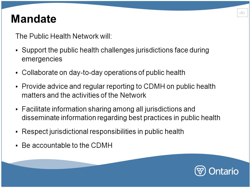 Mandate The Public Health Network will: