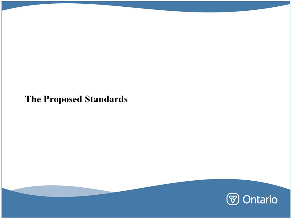 The Proposed Standards