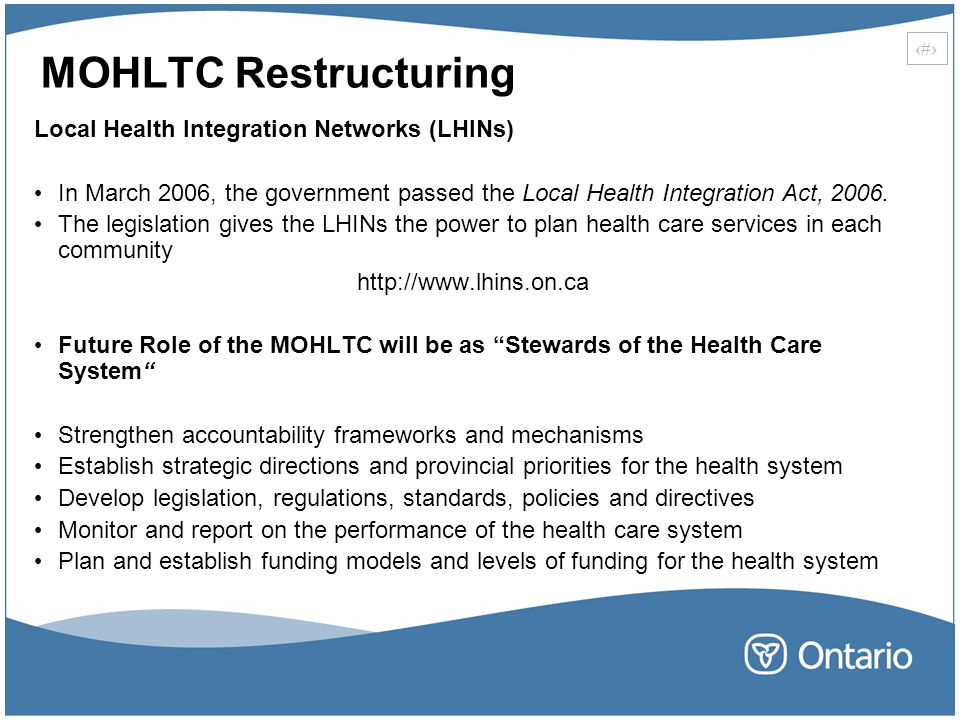 MOHLTC Restructuring Local Health Integration Networks (LHINs)
