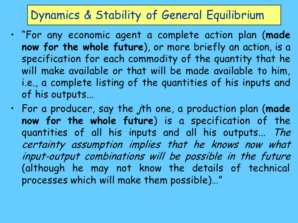 Dynamics & Stability of General Equilibrium