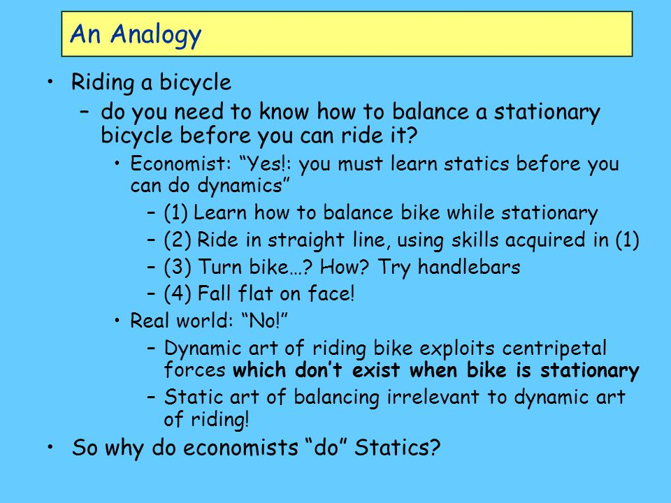 An Analogy Riding a bicycle