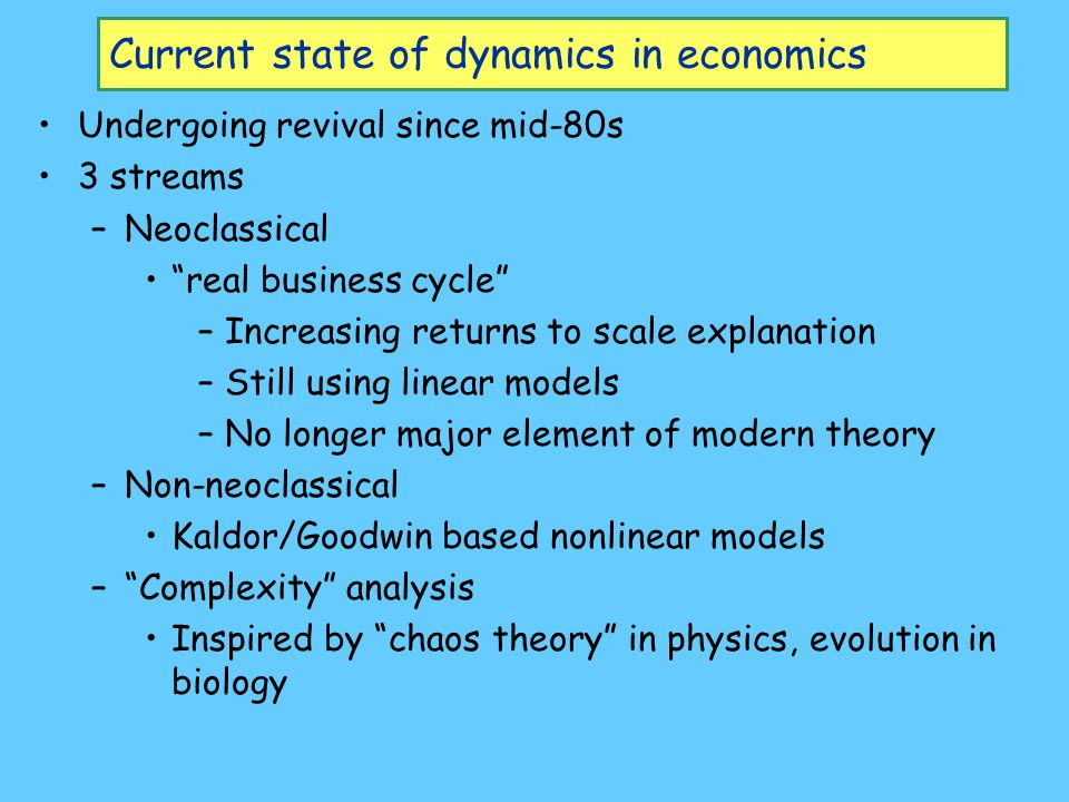 Current state of dynamics in economics