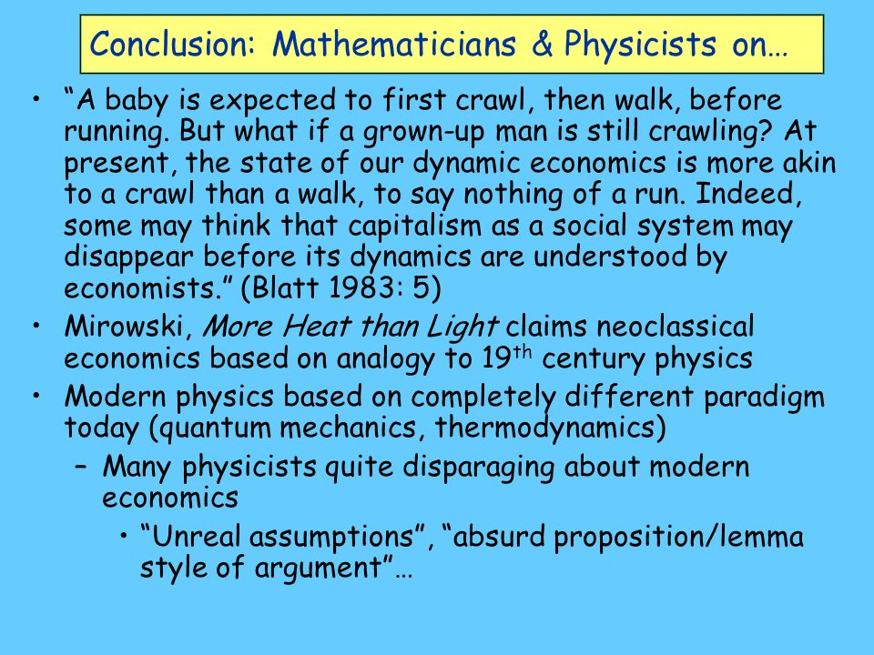 Conclusion: Mathematicians & Physicists on…