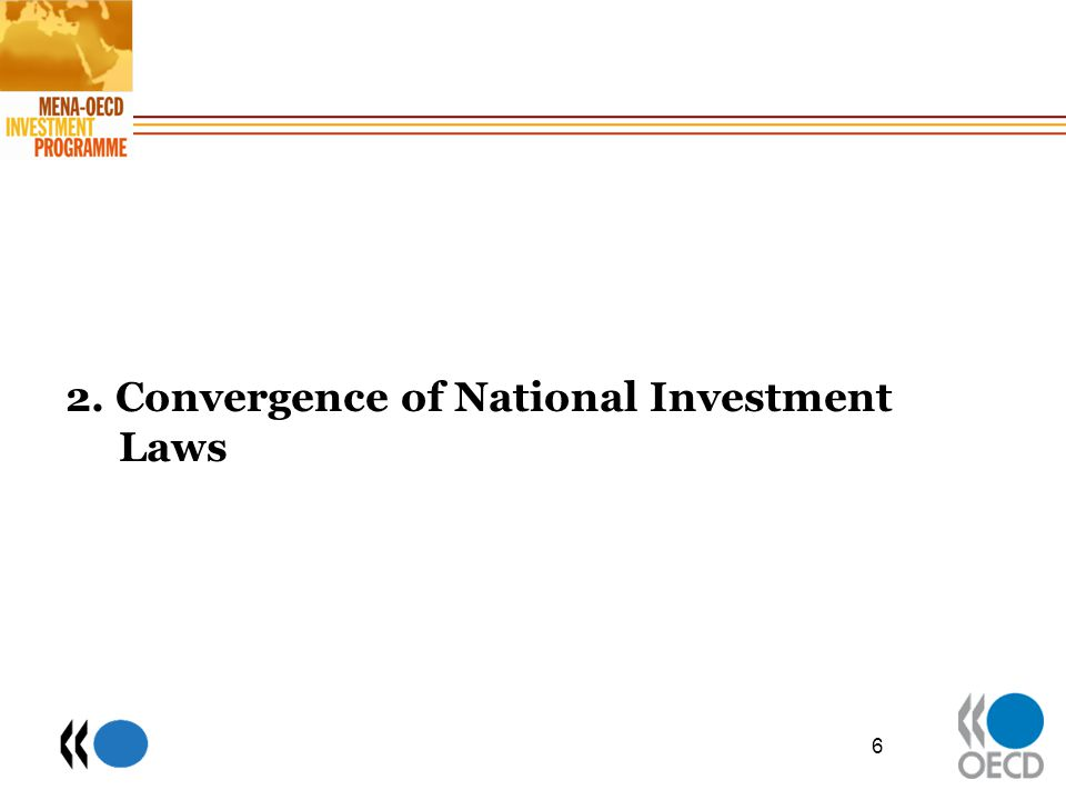 2. Convergence of National Investment Laws