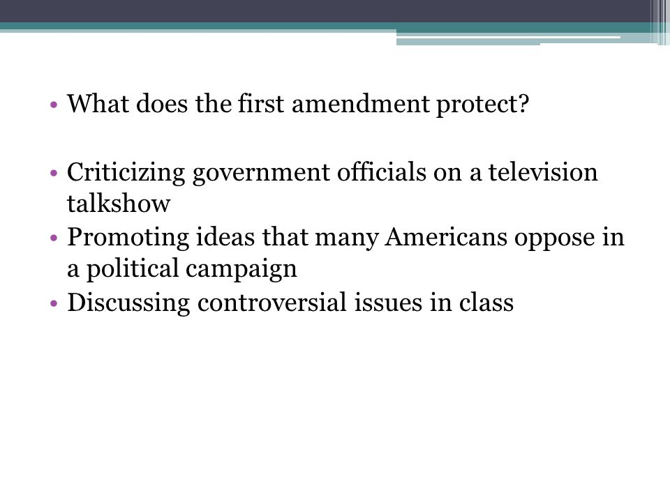 What does the first amendment protect